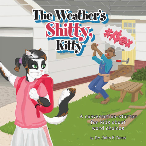 The Weather's Shitty, Kitty